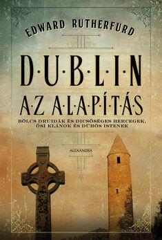 Dublin, Edward Rutherfurd, Pita, Sendai, Luftwaffe, Book Lovers, Reading, Books, Products