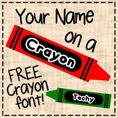 FREEBIE! PowerPoint file that lets you put student names on crayons! Or die cut for cubbies.