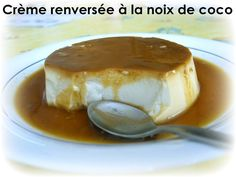 Crème renversée au lait de coco.
