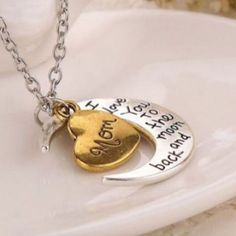 I Love You To The Moon And Back... Mom Necklace