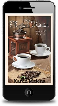 My Mother's Kitchen - Volume 2 - Terry's Gift