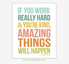 Amazing Things Will Happen Conan O'Brien Quote by grassgreendesign,