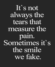 206 Best Hiding Tears And Smiles Images In 2019 Thinking About You