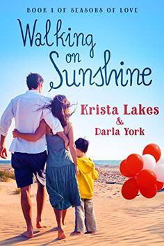 Walking on Sunshine: A Sweet Love Story (Seasons of Love Book 1) Book1 of series to date.     by Krista Lakes