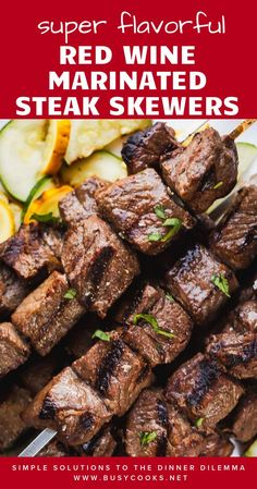 in a flavorful red wine marinade, these grilled steak skewers are a quick and flavorful dish to serve on a weeknight!Tenderized in a flavorful red wine marinade, these grilled steak skewers are a quick and flavorful dish to serve on a weeknight! Marinated Steak, Grilled Beef, Grilled Chicken Recipes, Shish Kabobs Marinade, Steak Skewers, Fruit Skewers, Kabob Recipes, Beef Recipes, Cooking Recipes