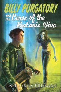 """Cellar Door Lit Rants & Reviews reviews BILLY PURGATORY AND THE CURSE OF THE SATANIC FIVE by @Jesse James Freeman >>> """"[Freeman]'s got a gift for storytelling. I just love the pictures he can paint with words, excluding his ability to create scenes so graphic they can make you shudder. Which I did."""""""