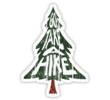 Go Take A Hike Sticker Sticker