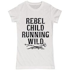 LC Trendz Junior's White 'Rebel Child Running Wild' Fitted Tee ($13) ❤ liked on Polyvore featuring tops, t-shirts, white fitted top, fitted white t shirt, white tee, fitted tops and fitted t shirts