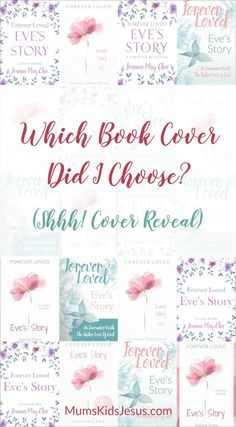 I have a book cover for my new book 'Forever Loved: Eve's Story'. Click the pin to see which cover I chose, the story behind it (and a few covers that didn't make it). via @ Mums Kids Jesus Prayers and how to pray Christian Marriage, Christian Parenting, Love Parents, Forever Book, Jesus Prayer, Love Challenge, Love Your Family, Memory Verse, Christian Inspiration