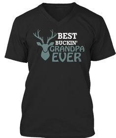 d18a6294 Best Buckin' Grandpa Ever Black T-Shirt Front Step Dad Shirts, Father's Day