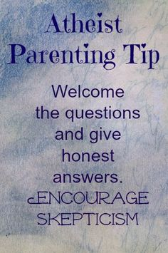 Excellent parenting tip regardless of view point.