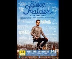 Poster created for the comedian Simon Feilder. By Matt Gondek