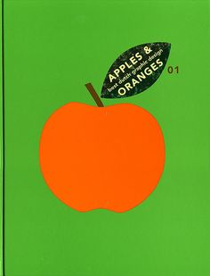 Apples & Oranges: Best Dutch Graphic Design by Joe Kral - Graphic Design