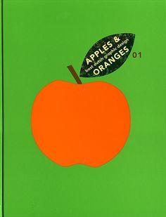 Apples & Oranges Best Dutch Graphic Design by Joe Kral, via Book Cover Design, Book Design, Design Art, Paper Collage Art, Typo Logo, Orange Design, Graphic Design Illustration, Graphic Design Inspiration, Illustrations Posters