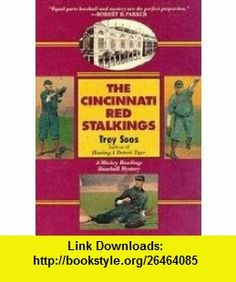 Cincinnati Red Stalkings - Mickey Rawlings Baseball Mystery Troy Soos ,   ,  , ASIN: B0043T53XI , tutorials , pdf , ebook , torrent , downloads , rapidshare , filesonic , hotfile , megaupload , fileserve