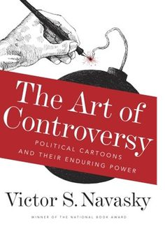 Bado's blog: The Art of Controversy by Victor S. Navasky