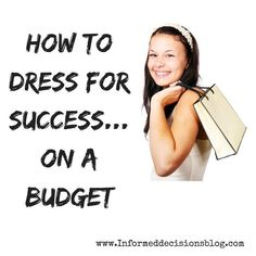 How To Dress For Success…On A Budget - business professional outfits on a budget