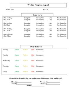 Here is a weekly progress report that I would use with students who had trouble with homework and/or behavior. I would staple the sheet into my stu...