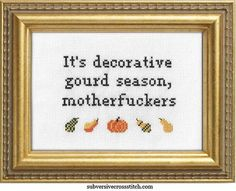 PDF: It's Decorative Gourd Season, Motherfuckers                                                                                                                                                                                 More