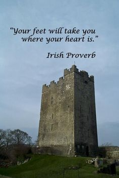 """Your feet will take you where your heart is."" -- Irish Proverb – Image taken in Ireland by F. McGinn – I find this fitting, since I've always felt like my heart is in Ireland. Great Quotes, Quotes To Live By, Me Quotes, Inspirational Quotes, Bird Quotes, Motivational, Wanderlust Quotes, Travel Quotes, Wanderlust Travel"