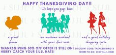 HAPPY THANKSGIVING DAY ALL!!!  Have an awesome time with your dear ones and remember our Thanksgiving 50% off offer is still on! Get yourself or your dear ones a SIJJL when you still got time!  This offer includes free shipping too!  Just visit our website: shop.sijjl.com and insert discount code: thanksgiving13!  Visit and Like our facebook page: facebook.com/SijjlHats if you like what you see! :)