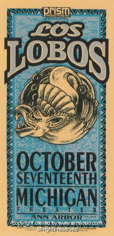 "Los Lobos (click image for more detail) Artist: Mark Arminski Number: MA-9632 Venue: Michigan Theater Location: Ann Arbor, MI Concert Date: 10/17/1996 Size: 10.5"" x 22"" Condition: Mint Notes: signed b"