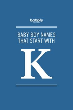 Boy Names That Start With K