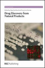 Drug Discovery from Natural Products: RSC (RSC Drug Discovery)