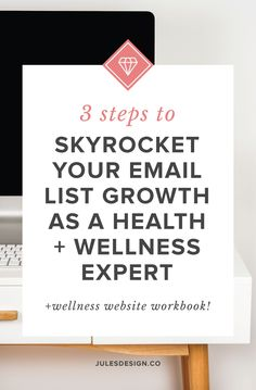 3 Steps to Skyrocket Your Email List Growth as a Health + Wellness Expert - Jules Design Marketing Strategy Template, Email Marketing Design, Business Marketing, Online Marketing, Marketing Strategies, Business Branding, Business Tips, Online Business, Email Service Provider