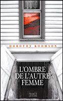 Langue Déliée, blog littéraire: L'ombre de l'autre femme - Dorothy Koomson
