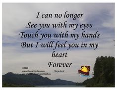 Feel you in my heart forever - A Poem