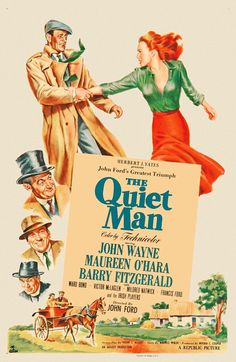 The Quiet Man is a 1952 Technicolor American romantic comedy-drama film directed by John Ford. It stars John Wayne, Maureen O'Hara, Barry Fitzgerald, Ward Bond and Victor McLaglen. Irish Movies, Man Movies, Movies To Watch, Movie Tv, Classic Movie Posters, Classic Movies, Film Posters, The Quiet Man Movie, Movie Posters