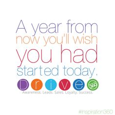 A year from now you'll wish you had started today. #MotivationalMonday #Motivation #Inspiration