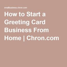 Get your greeting cards into stores and sell them nationwide find how to start a greeting card business from home colourmoves