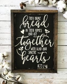 They broke bread in their homes and ate together with glad and sincere hearts - Acts 2:46. Scripture Sign - Scripture Art - Kitchen Sign - Bible Verse Sign - Dining Room Sign - Hand painted - Fall Sign - Thanksgiving Decor  A gorgeous and neutral sign that would make a perfect addition to the kitchen or dining room! Handmade on high quality wood, distressed black and framed in a dark walnut finish for a uniquely rustic look. Lettering is hand painted with ivory chalk paint and each piece is…