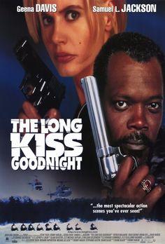 """The Long Kiss Goodnight"": Geena Davis and Samuel L Jackson. (1996)"