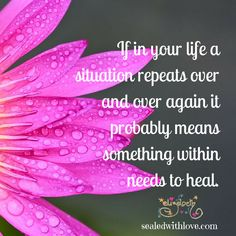 Great reminder for all of us who needs healing.   Quote designed for Sealedwithlove.com