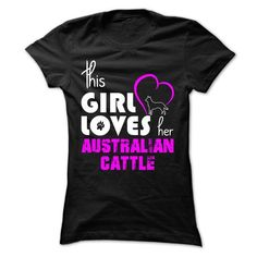 If you are a lover for Australian cattle or your friend. This will be a great gift for you or your friend: This Girl Loves Her Australian Cattle Tee Shirts T-Shirts