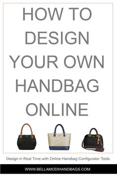 d54e6119426251 45 Best Customizable Handbags | Bella Modi images in 2019 | Custom ...