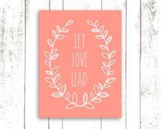 Coral Art Print, Let Love Lead, Typography Print, Laurel Art Print, Quote Art Print