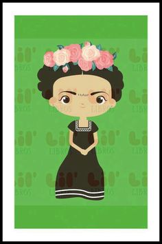 Frida Kahlo by Lil Libros