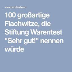 """100 großartige Flachwitze, die Stiftung Warentest """"Sehr gut!"""" nennen würde"""