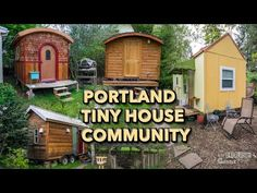 Friends Build DIY Tiny House Community in Portland with video.