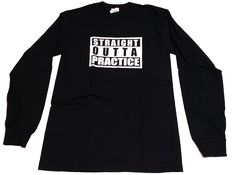 Straight Out of Practice Volleyball Long Sleeve Tee Shirt