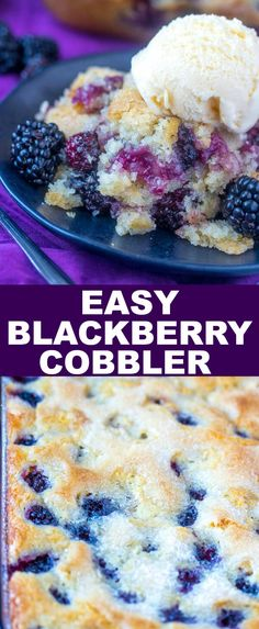 Quick, easy and fresh this Easy Blackberry Cobbler is a fun go-to dessert that the uses minimal ingredients and whips up in a flash.#cobbler #dessert #blackberries #berries #quick #baking #baked #fruit  via @amiller1119
