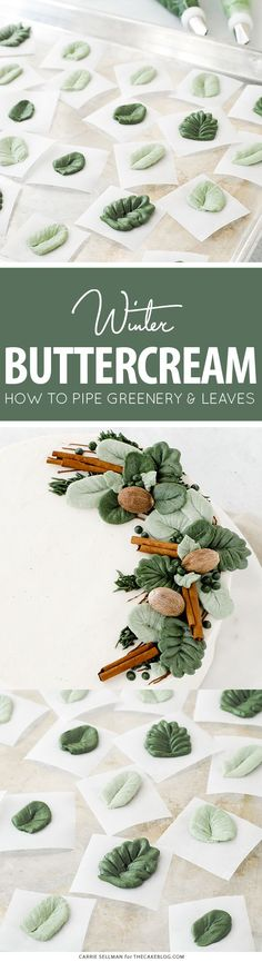 How to pipe buttercream greenery and leaves with video by Carrie Sellman for Fondant Cupcakes, Cupcake Cakes, Butter Cupcakes, Cupcake Toppers, Cake Decorating Techniques, Cake Decorating Tutorials, Cookie Decorating, Buttercream Flowers, Buttercream Frosting