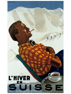 L'Hiver en Suisse/Winter in Switzerland - vintage travel poster Ski Vintage, Vintage Ski Posters, Retro Poster, Cool Posters, Vintage Coffee, Art Posters, Illustrations Vintage, Travel Ads, Travel Photos