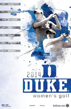 The Duke Women's Golf poster follows the template design for 2013-2014 and features two student-athletes, Laetitia Beck and Alejandra Cangrejo.