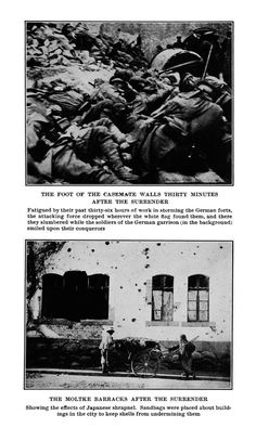 """Top: """" The Foot of the Casemate Walls Thirty Minutes after the Surrender"""" ; Bottom: """"The Moltke Barracks after the Surrender."""" From :The fall of Tsingtau, with a study of Japan's ambitions in China, published 1915."""