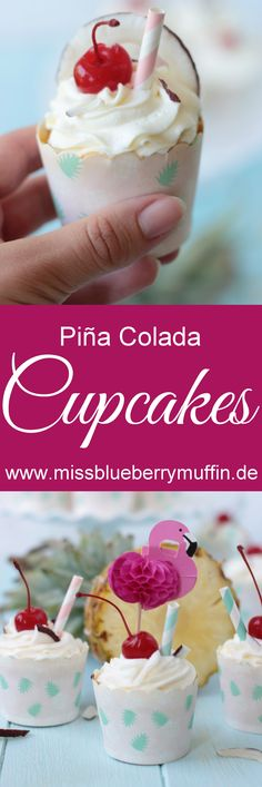 Pina Colada Cupcakes, Endless Summer, Muffins, Breakfast, Food, Pina Colada, Pastry Chef, Cherries, Bakken